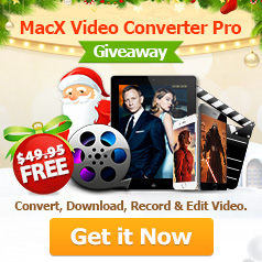 MacX Video Converter Pro - Exclusive Giveaway for Top4Download.com subscribers