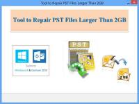 Tool to Repair PST Files Larger Than 2GB screenshot